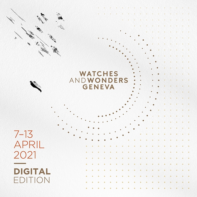 Image displaying graphic lines, the dates of Watches and Wonders Geneva: 7-13 April 2021, and the description: Digital Edition